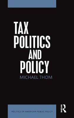 Tax Politics and Policy book