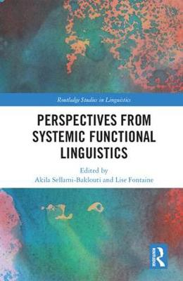 Perspectives from Systemic Functional Linguistics by Akila Sellami-Baklouti