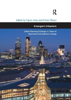 Emergent Urbanism by Tigran Haas