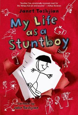 My Life as a Stuntboy by Janet Tashjian