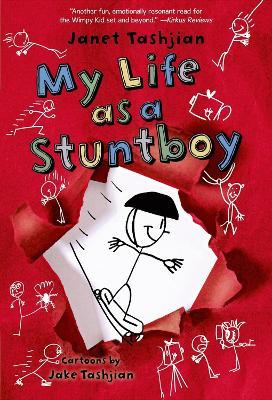 My Life as a Stuntboy by Janet Tashjian