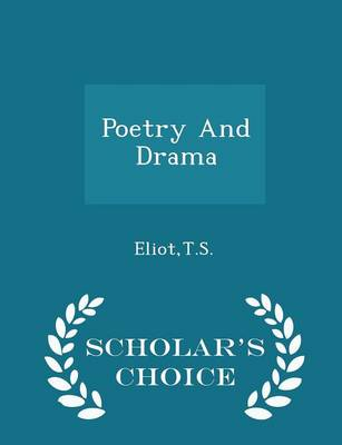 Poetry and Drama - Scholar's Choice Edition book