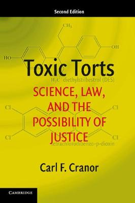 Toxic Torts by Carl F. Cranor