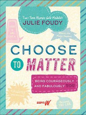 Choose to Matter book