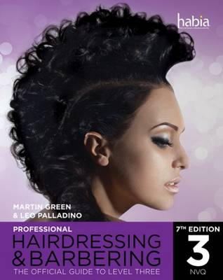 Professional Hairdressing & Barbering: The Official Guide to Level 3 book