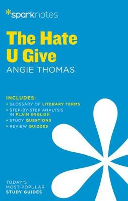 The Hate U Give by Angie Thomas by Sparknotes