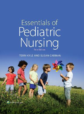 Essentials of Pediatric Nursing by Theresa Kyle