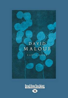 Earth Hour by David Malouf