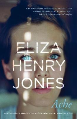Ache by Eliza Henry-Jones