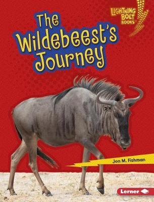 The Wildebeest's Journey by Jon M. Fishman