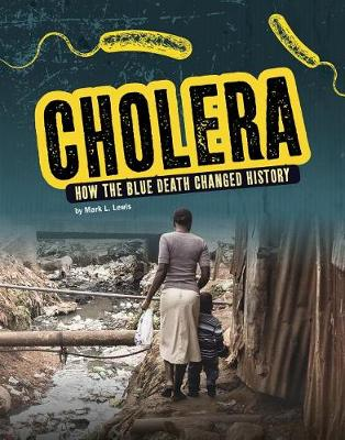 Cholera by Mark L Lewis