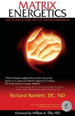Matrix Energetics by Richard Bartlett