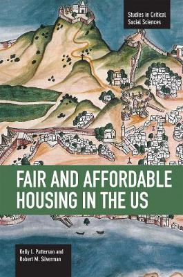 Fair And Affordable Housing In The Us: Trends, Outcomes, Future Directions by Robert Mark Silverman