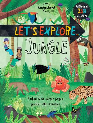 Let's Explore... Jungle by Lonely Planet Kids