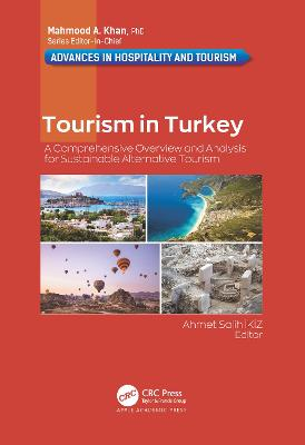 Tourism in Turkey: A Comprehensive Overview and Analysis for Sustainable Alternative Tourism book