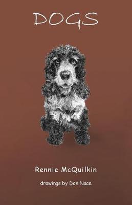 Dogs by Rennie McQuilkin