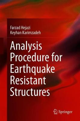 Analysis Procedure for Earthquake Resistant Structures by Farzad Hejazi