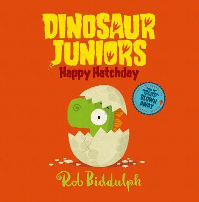 Happy Hatchday by Rob Biddulph