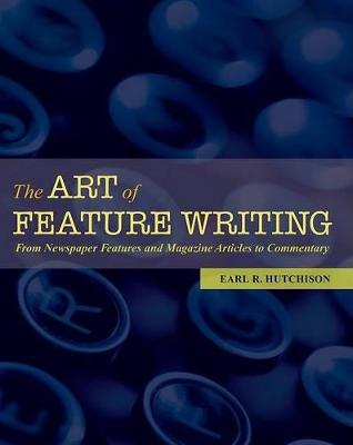 Art of Feature Writing book