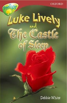 Oxford Reading Tree: Level 15: Treetops: More Stories a: Luke Lively and the Castle of Sleep by Margaret McAllister