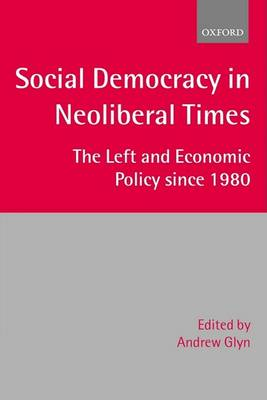 Social Democracy in Neoliberal Times book