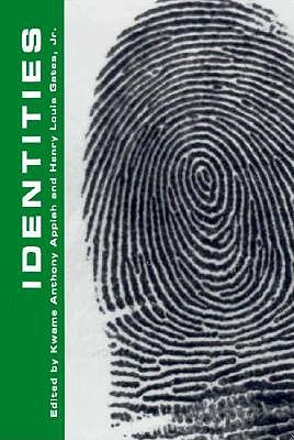 Identities by Kwame Anthony Appiah