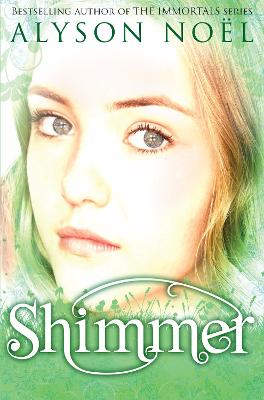 Riley Bloom Novel: Shimmer by Alyson Noel
