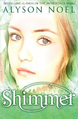A Riley Bloom Novel: Shimmer by Alyson Noel