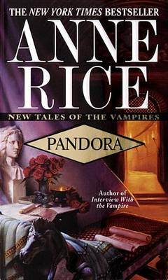 Pandora: New Tales of the Vampire by Anne Rice