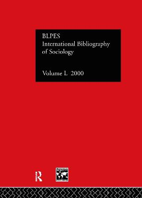 IBSS: Sociology  Volume 50 by Compiled by the British Library of Political and Economic Science