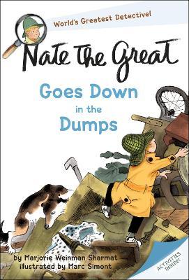 Nate The Great Down In The Dumps by Marjorie Weinman Weinman Sharmat