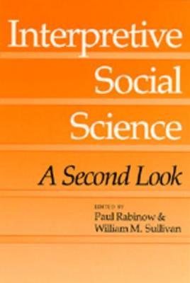 Interpretive Social Science by Paul Rabinow