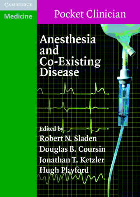 Anesthesia and Co-Existing Disease book