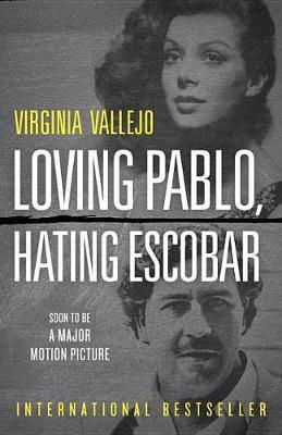 Loving Pablo, Hating Escobar book