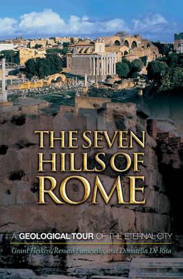 The Seven Hills of Rome by Grant Heiken