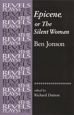 Epicene, or the Silent Woman by Ben Jonson