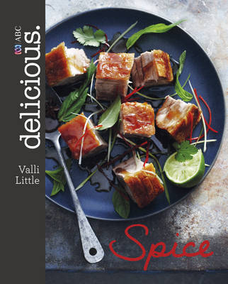 Delicious Spice by Valli Little