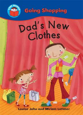 Dad's New Clothes by Louise John