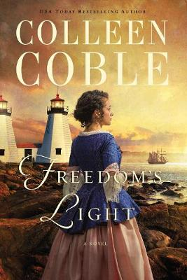 Freedom's Light by Colleen Coble