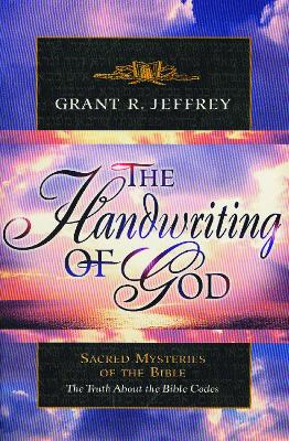 The Handwriting of God by Grant Jeffrey