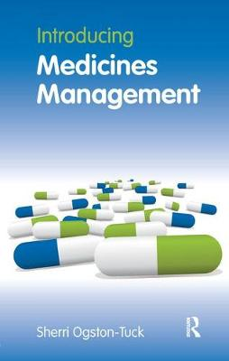 Introducing Medicines Management by Sherri Ogston-Tuck