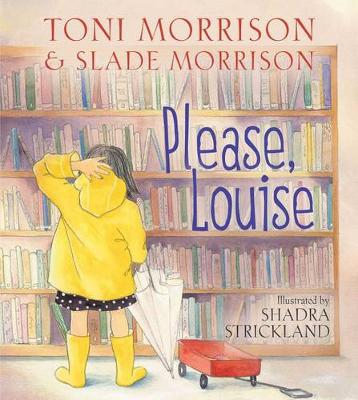 Please, Louise by Toni Morrison