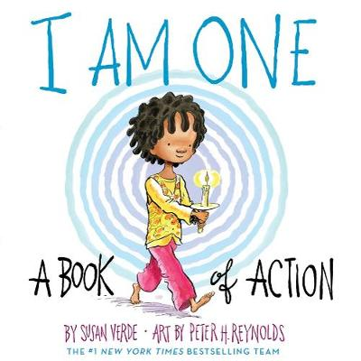 I Am One: A Book of Action by Susan Verde