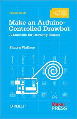 Make an Arduino-controlled Drawbot by Shawn Wallace