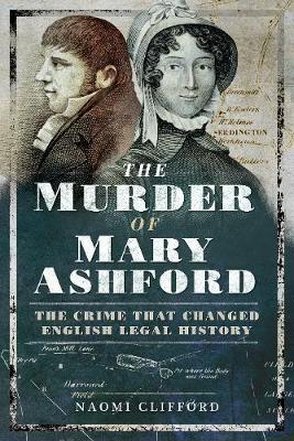 Murder of Mary Ashford by Clifford, Naomi