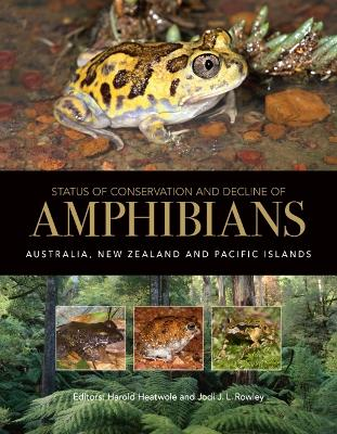 Status of Conservation and Decline of Amphibians by Harold Heatwole