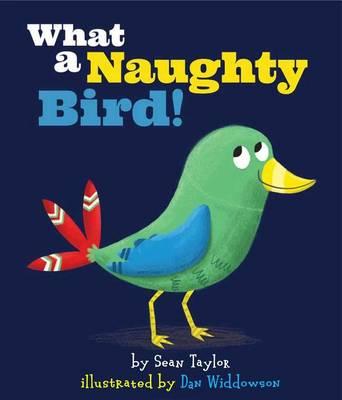 What a Naughty Bird! book