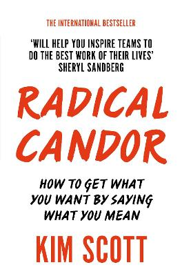 Radical Candor by Kim Scott