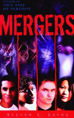Mergers by Steven Layne