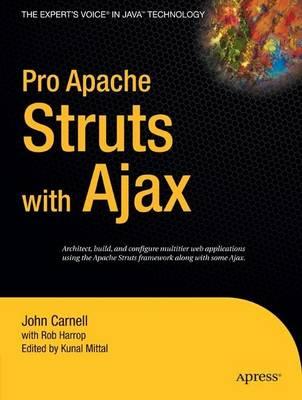 Pro Apache Struts with Ajax by Kunal Mittal